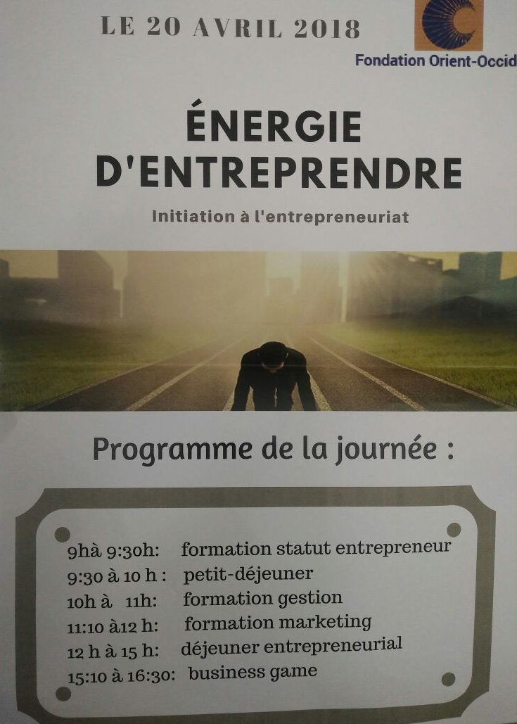 Initiation to Entrepreneurship – 20th of April, at the Fondation Orient-Occident