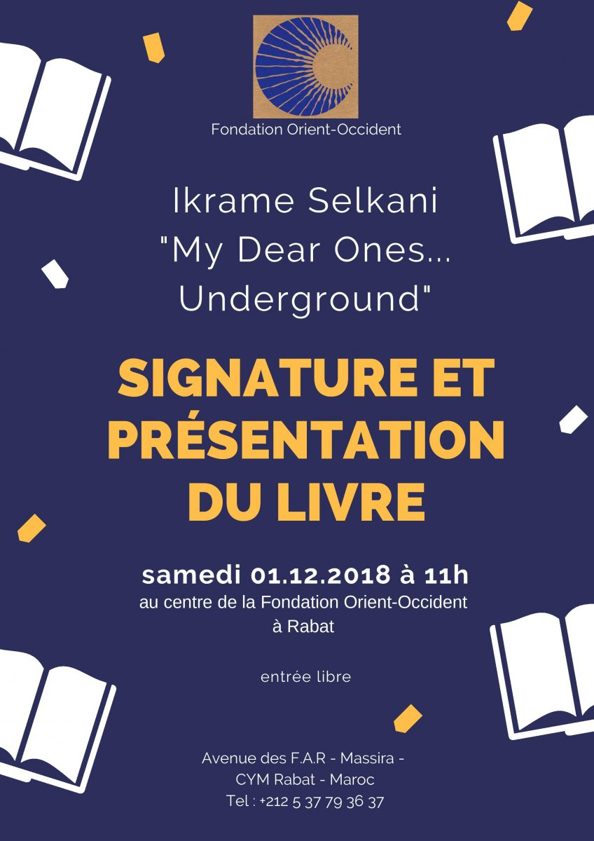 "Ikrame Selkani's presentation of the book ""My Dear Ones… Underground"", on Saturday the 1st of December 2018. We wait for you!"