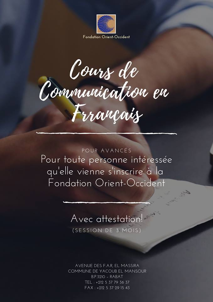Soon French communication classes will be available at the Foundation! If you are interested do not hesitate to register by going to the reception desk at the center of Rabat, calling our offices or sending a message