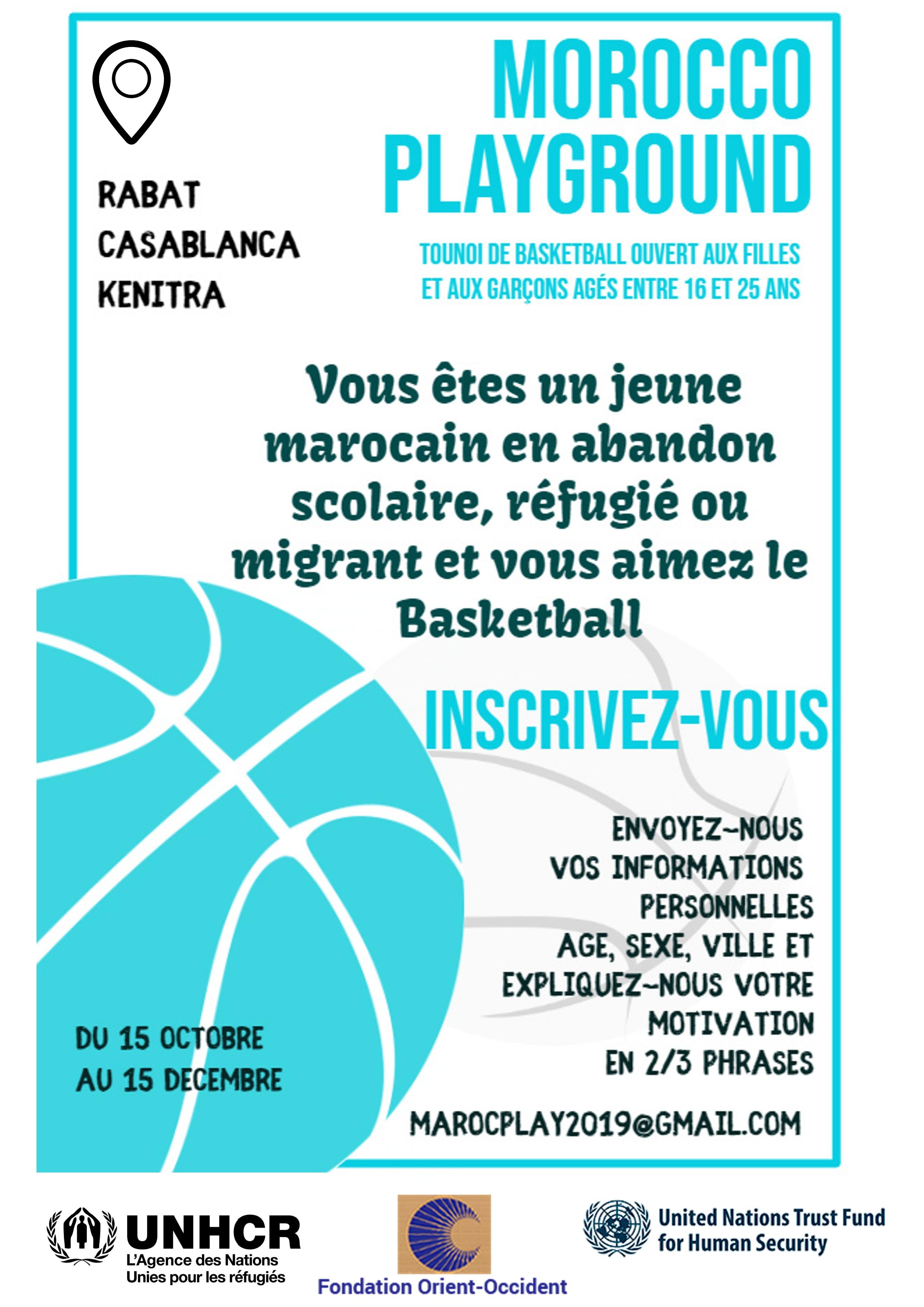 PLAYGROUND MAROC – Tournoi de basket-ball pour garçons et filles marocains, migrants et réfugiés âgés de 16 à 25 ans – Du 15 octobre au 15 décembre.
