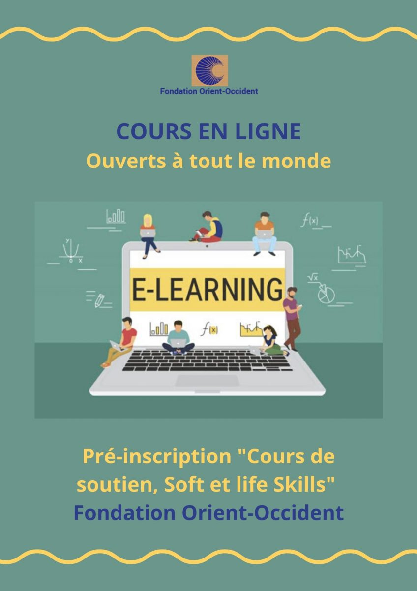 The Fondation Orient-Occident organizes online courses (yoga, Arabic, Darija, mathematics, French).