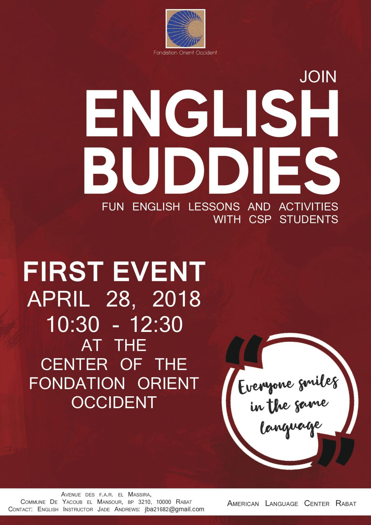 English Lessons and activities, first event on the 28th of April at the Fondation Orient-Occident of Rabat!! Come numerous!