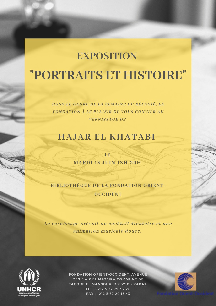 """Come to assist to the opening of the exhibition """"Portraits et Histoire"""" by Hajar El Khatabi on the 18th of June from 6 – 8 pm at the Fondation Orient-Occident of Rabat"""