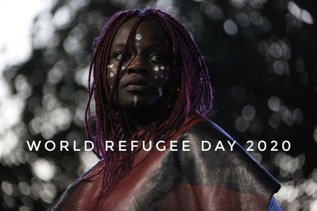 20 June 2020 – WORLD REFUGEE DAY