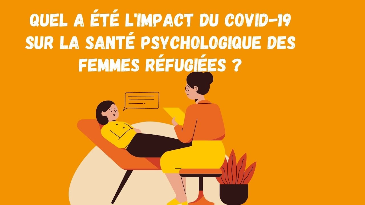 The impact of the pandemic on the psychological health of refugee women – Video in French by the UNHCR Morocco