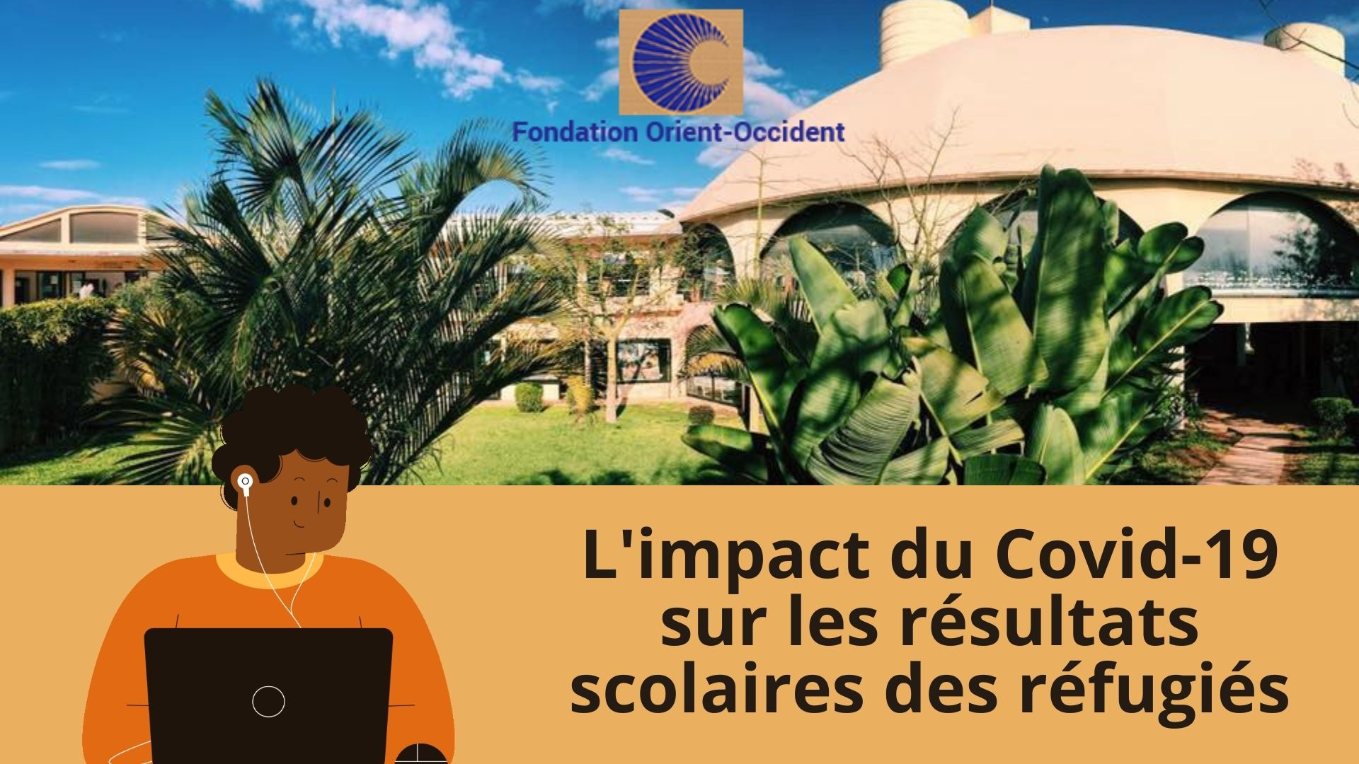 Survey on the impact of covid-19 on the educational outcomes of refugees (in French only)
