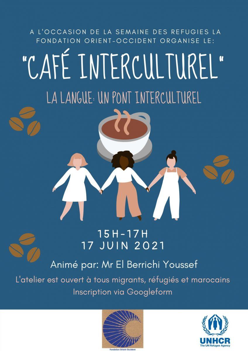 Café Interculturel – 17 Juin 2021
